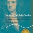 """Tras la lectura de """"Radicales libres"""" empecé """"Newton y el falsificador"""", de Thomas Levenson. El libro trata sobre la desconocida carrera del mejor científico de la Historia como funcionario de..."""